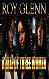 A Tale of Three Women (The Mike Black Saga Book 18)