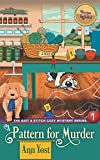 A Pattern for Murder (the Bait & Stitch Cozy Mystery Series, Book 1) by  Ann Yost in stock, buy online here