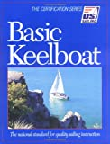 Basic Keelboat (U.S. Sailing Certification)