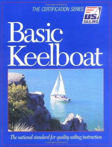 Basic Keelboat (U.S. Sailing Certification)