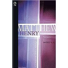 Comentário Bíblico - Novo Testamento Volume 1: Mateus a João