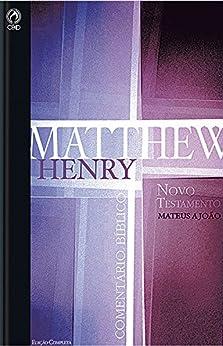 Comentário Bíblico - Novo Testamento Volume 1: Mateus a