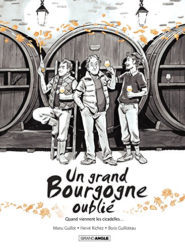 Un Grand Bourgogne Oublié: Un grand Bourgogne oublié - Tome 2 (French Edition)