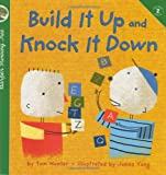 Build It up and Knock It Down, Tom Hunter, 0694015687