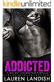 Addicted: A Bad Boy Stepbrother Romance (Bad Boy Stepbrothers Book 1)