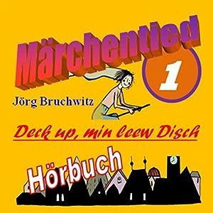 Deck up, min leew Disch (Märchentied 1) Hörbuch