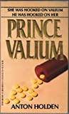 Prince Valium, Anton Holden, 0812827953