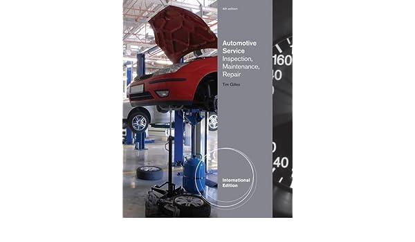 Automotive Service: Inspection, Maintenance, Repair: Amazon.es: Tim Gilles: Libros en idiomas extranjeros
