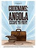 Codename: Angola - Escape to Fight