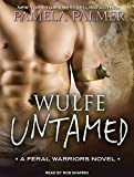 img - for Wulfe Untamed (Feral Warriors) book / textbook / text book
