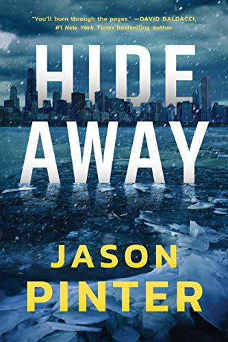 Hide Away (A Rachel Marin Thriller Book 1) by [Pinter, Jason]