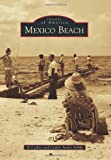 Mexico Beach, Al Cathey and Cathey Parker Hobbs, 1467111600