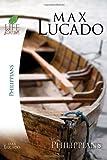 Philippians, Max Lucado, 141850971X