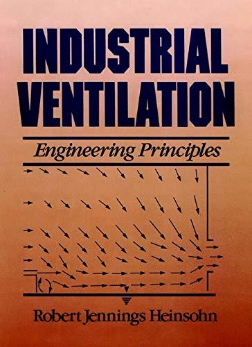 Industrial Ventilation: Engineering Principles