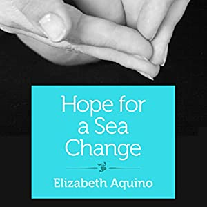Hope for a Sea Change Audiobook