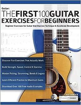 The First 100 Guitar Exercises for Beginners: Beginner Exercises ...