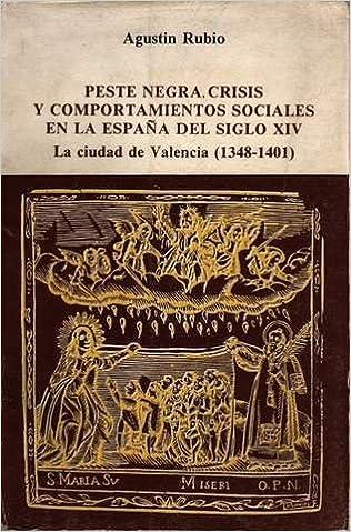 Peste negra, crisis y comportamientos sociales en la España del s ...