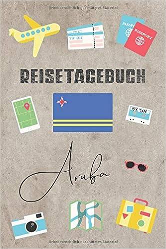 Reisetagebuch Aruba Reisetagebuch Mit Packliste Weltkarte
