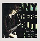 Anywhere But Here by Janice Finlay (2013-08-03)