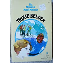 Trixie Belden and the Mystery of Mead's Mountain