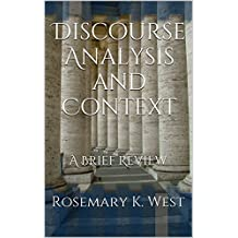 Discourse Analysis and Context: A Brief Review
