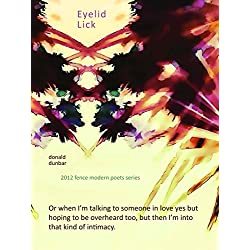 Eyelid Lick (Fence Modern Poets Series)