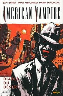 American Vampire, tome 2 : Le Diable du désert par Snyder
