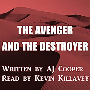 The Avenger and the Destroyer Audiobook