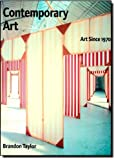 img - for Contemporary Art: Art Since 1970 by Brandon Taylor (2004-08-05) book / textbook / text book