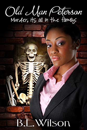 Book: Old Man Peterson - murder it's all in the family (Cops In Love Book 1) by B.L. Wilson