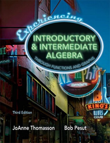 Experiencing Introductory and Intermediate Algebra Through Functions and Graphs Value Package (includes MyMathLab/MyStat