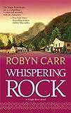 """""""Whispering Rock (Virgin River, Book 3)"""" av Robyn Carr"""