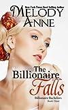 The Billionaire Falls: Billionaire Bachelors: Volume 3