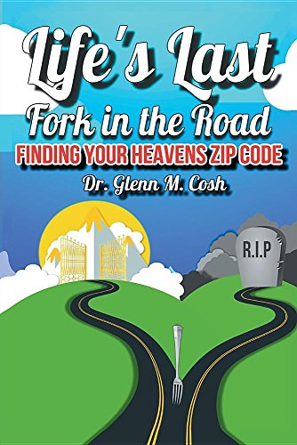 Life's Last Fork in the Road: Finding Your Heaven's, used for sale  Delivered anywhere in Canada
