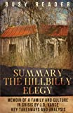 Summary: The Hillbilly Elegy: A Memoir of a Family and Culture in Crisis by J.D. Vance: Key Takeaways and Analysis