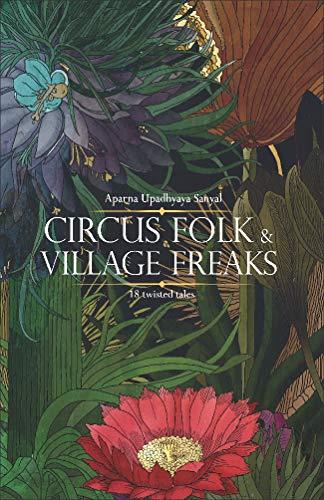 Circus Folk & Village Freaks ()