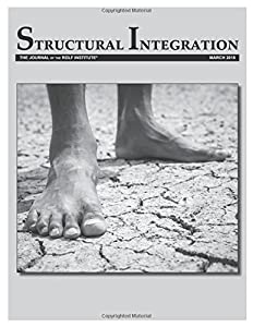 Structural Integration: The Journal of the Rolf Institute, March 2018 (Volume 46)