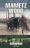 Mametz Wood: Somme (Battleground)