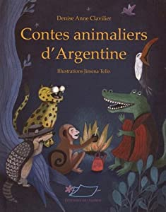 "Afficher ""Contes animaliers d'Argentine"""