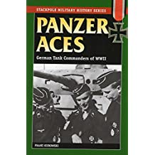 Panzer Aces I: German Tank Commanders of WWII