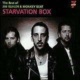 : Starvation Box: Best of Jim Suhler & Monkey Beat