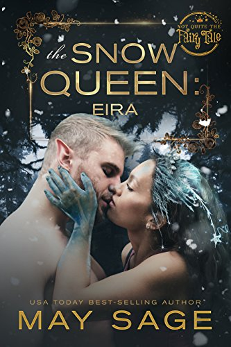 The Snow Queen: She should never have been awoken (Not Quite the Fairy Tale Book 4) ()