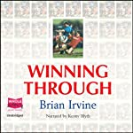 Winning Through | Brian Irvine