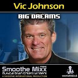 Vic Johnson Smoothe Mixx