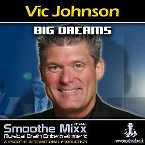 Vic Johnson Smoothe Mixx Speech