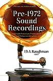 Pre-1972 Sound Recordings, Eli A. Baughman, 1628083204