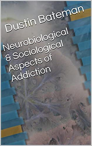 Read online Neurobiological & Sociological Aspects of Addiction PDF, azw (Kindle)