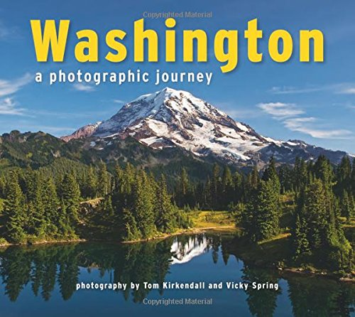 Washington: A Photographic Journey