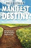 Manifest Destiny, Greg Beckham, 1456532308