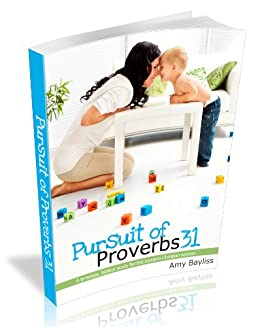 Pursuit of Proverbs 31 by [Bayliss, Amy]
